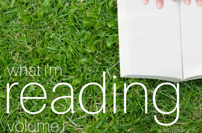 What I'm Reading — Volume I