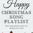 The Ultimate Happy Christmas Song Playlist that's guaranteed to have you jingling your bells!