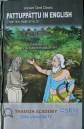 ANCIENT TAMIL CLASSIC PATTUPPATTU IN ENGLISH (THE TEN TAMIL IDYLLS) Thamizh Academy, SRM University, Kattankulattur, 2012.