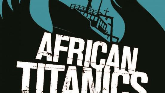 African Titanic's