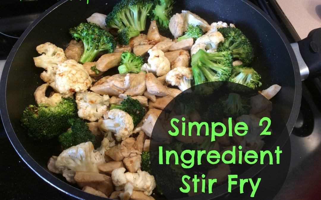 Simple 2 Ingredient Chicken Stir-Fry