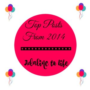 most popular blog posts on Adalinc to Life in 2014