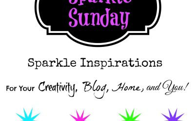 Sparkle Sunday: Inspiration for You