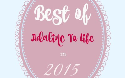 Best of Adalinc to Life in 2015 + A Freebie Goals Sheet