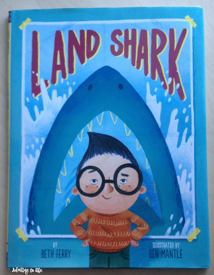book review of Land Shark by Beth Ferry and illustrated by Ben Mantle