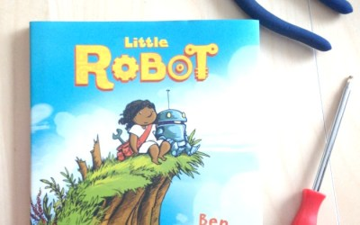 Friendships and Changing Girl Stereotypes: Little Robot Book Review