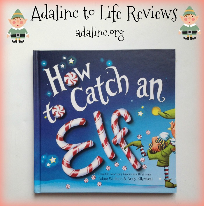 How to Catch an Elf picture book