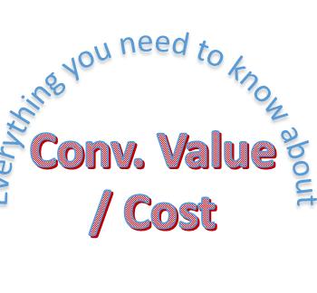 Conv. Value / Cost