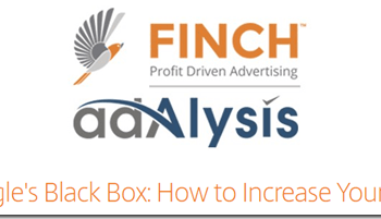 "Finch & Adalysis on the webinar ""Cracking Google's Black Box: How to Increase Your Quality Score"""