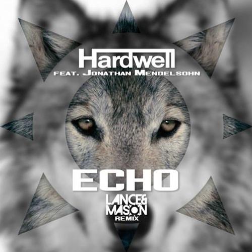 Hardwell – Echo Remix
