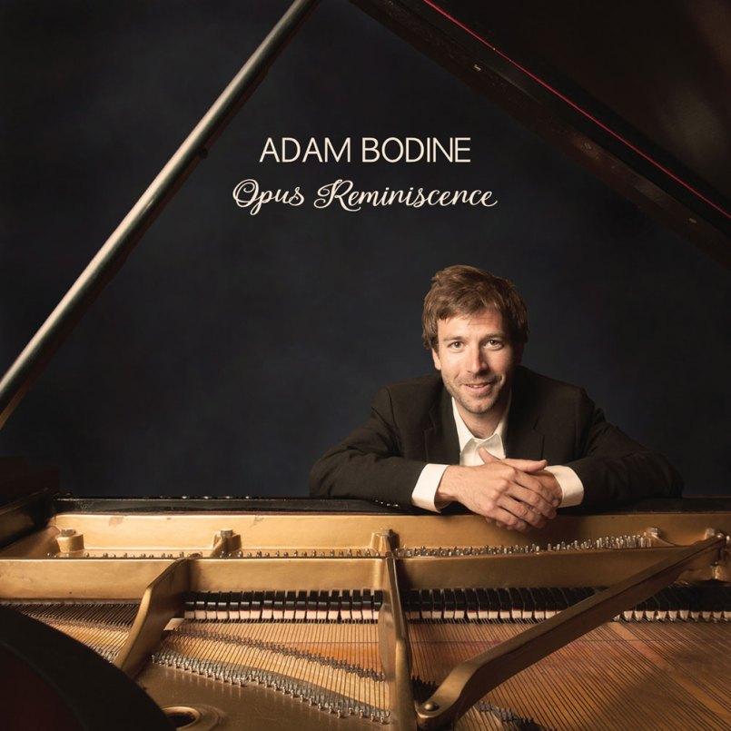Adam Bodine - Opus Reminiscence