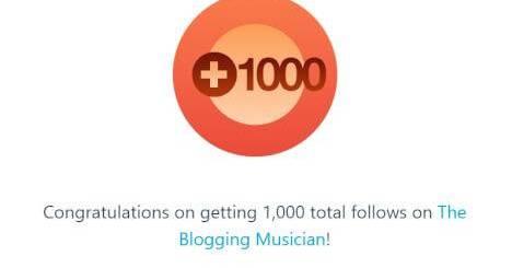 1000 Followers - The Blogging Musician