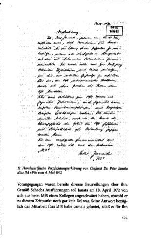 """Ellen Thiemann:""""Interessant ist sicher nicht nur für ehemalige Häftlinge, warum ein Mediziner wie Dr Peter Janata überhaupt in die Fänge des DDR-Geheimdienstes geraten war."""" halte ich für Klitterung und Verharmlosung."""