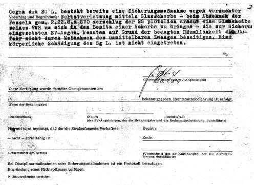 Es fählt die Unterschrift des hinzugezogenes Anstaltsarztes !?