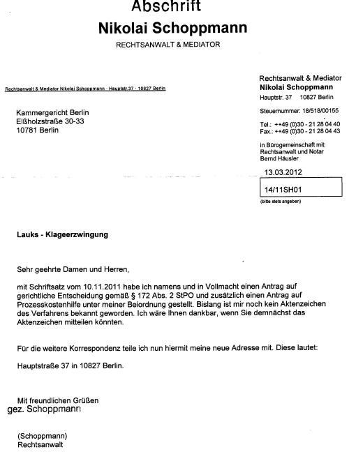 Antrag auf gerichtliche Entscheidung gemäß § 172 Abs. 2 StPO vom 10.11.2011 moniert
