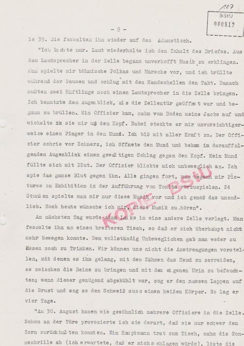 Wegen der Drohung an Mielke vom 25.8.1984 folgte Folter