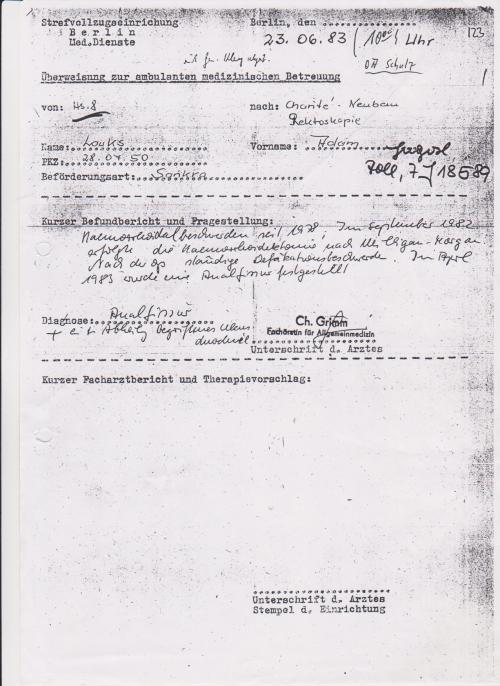 Mit der Diagnose Analfissur in die Charite eingeliefert. Am 23.6.1983, und H.-J- Schulz soll dei und die offenen Blutgefäße übersehen haben !??