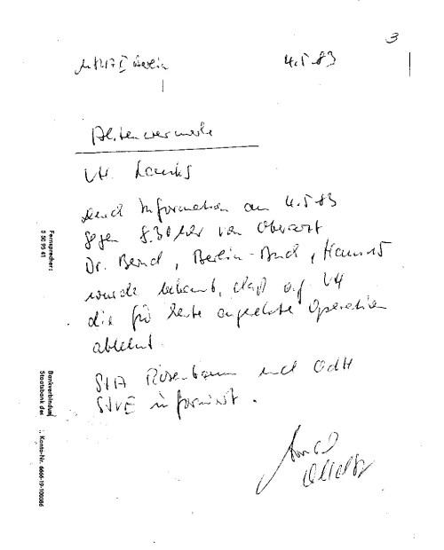 Aktenvermerk  über Ablehnung der Operation am 4.5.1983 ging umgehend zur Staatsanwältin Rosenbaum.