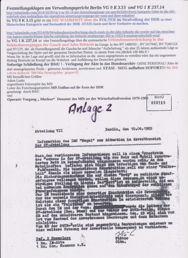 Wer 25 Jahre die Beweise für Folter im Strafvollzug Rummelsburg zurückhält ( Gauck-Birthler-Jahn) ja unterdrückt geschützt werden soll, so sei es drum !