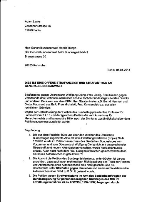 Ich habe meine Schuldigkeit getan- den Bundestagspräsidenten gewarnt dass seine Petition vom 2.4.2013 unterdrückt und nicht aktenkundig - ungeprüft geblieben oist.