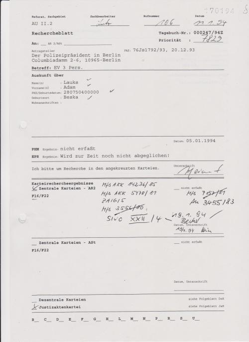 AU II.2 Lutz 11.1.94 AR 2 Bereich meldet die aufgefundenen Signaturen: MfS AKK 14236/85; MfS AKK 5478/81; MfS 3556/80 durchgestrichen(WARUM?); MfS 7157/81 (durchgestrichen WARUM?) und MfS 34555/83 und SiVo XXII/4 - Who´s Becker