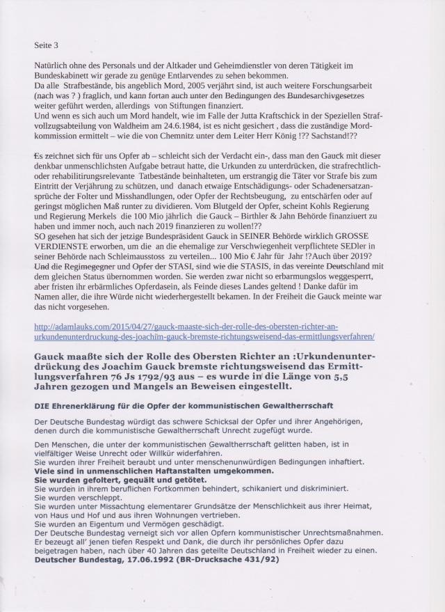 Gauck maaßte sich der Rolle des Obersten Richters an: Urkundenunterdrückung des Joachim Gauck bremste richtungsweisend das Ermittlungsverfahren 76 Js 1792/93 aus - es wurde in die länge von 5,5 Jahren gezogen und Mangels an Beweisen eingestellt. In wie vielen Fällen bzw. bei wievielen Strafanzeigen gegen die STASI-Verbrecher das so abging, müsste bei einer Aufarbeitung der