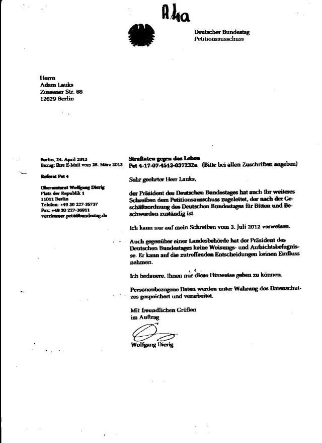 Nachricht über den Eingang der Petition aus dem Amt des Bundestagspräsidenten Prof.Dr. Lammert - vom 2.4.13 über den Direktor des Bundestages vom 2.04. 2013.