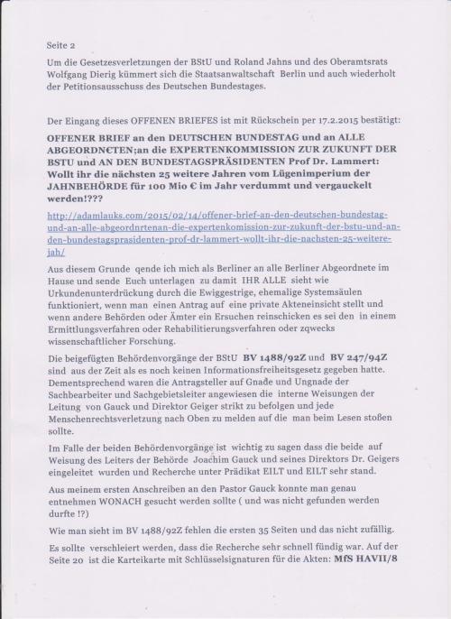 Urkundenunterdrückung und unkontrollierte Willkur bei der Aktenherausgabe und Missbrauch des StUG sind an der Tagesordnung.