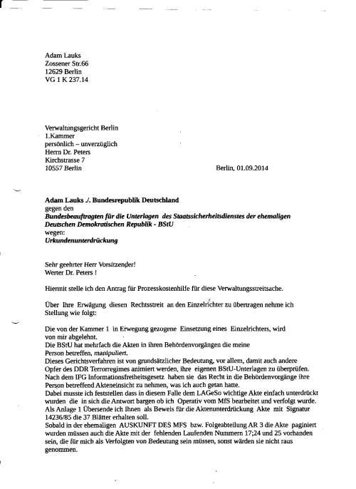 Antrag auf Prozeskostenhilfe; Ablehnung eines Einzelrichter; Anforderung der : MfS AKK 14236/85; MfS AKK 5478/81; MfS AU 3455/83; MfS VUU/8 ZMA 462/81; MfS ZMA 577/85; u.a.