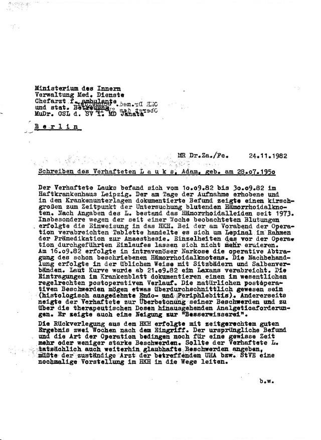 Wenn es nach Oberst Schneider gegangen wäre, wäre ich erst im Februar 83 erst in das HKH eingeliefert.