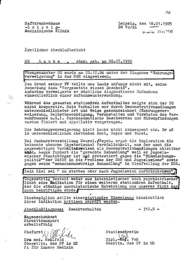 Ärztlicher Abschlußbericht 18.01.1985. Am 9.4.1984 habe ich schriftlich jegliche