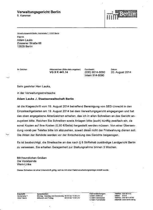 .. hat das Verwaltungsgericht Berlin die Vorgänge VG 9 K 441.14 zurvEntscheidung über die von Ihnen eingelegten BESCHWERDE - eingegangen bei dem Verwaltungsgericht am 28.10.2014-hier vorgelegt.