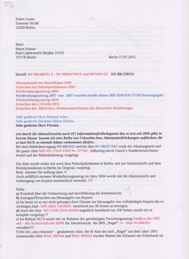 ..erst durch die Akteneinsicht nach IFG ( Informationsfreiheitsgesetz) in Eurem Hause konnte ich eine Reihe von Urkunden-bzw. Aktenunterdrückungen aufdecken, die es laut StUG so niemals hätte vorkommen dürfen !