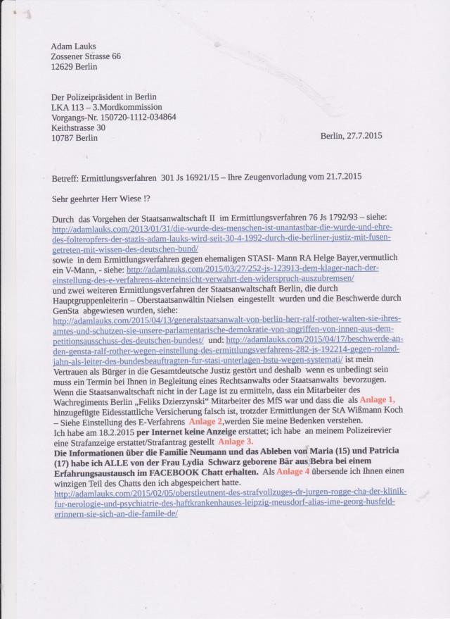 Mein Vertrauen in die gesamtdeutsche Justiz ist durch die oben genannte Verfahren für immer zerstört.