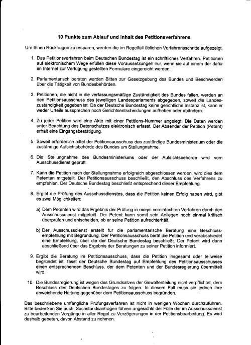 Dank und Ehre gebühren dem Präsidenten des Deutschen Bundestages der in dieser Sache sein Amtseid erfüllt hatte in dem er bach bestem Wissen und Gewissen die gerügten Verbrechen der Urkundenunterdrückung dem Petitionsaussvchuss des Deutschen Bundestages zugeleitet hatte.