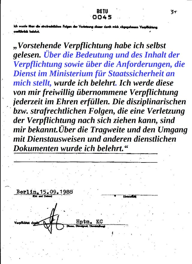 Unter diesen eigenhändig hinzugefügten Zusatz folgte die Unterschrift des Unteroffiziers auf Zeit des MfS.