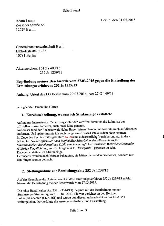 1.Kurzbeschreibung, warum ich Strafanzeige erstattete 2. Stellungnahme zur Ermittlungsakte 252 Js 1239/13