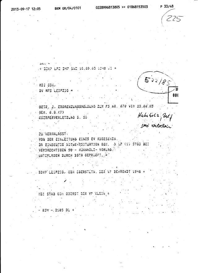 So wird das Opfer zum Täter... gehört zum Operativ Vorgang, eigene Schergen zu schützen. Hier kann aber auch der Gauck sehen was für einen Abschaum er wissentlich geschützt hatte - 1994 war die bschwere Körperverletzung noch nicht verjährt !?