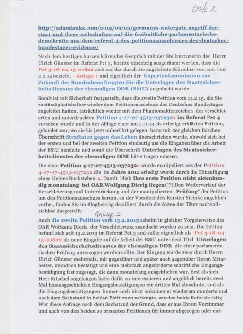 Die erste Petition 4-17-07-4513-037232a vom 28.3.2013 aus der Petition 4-17-07-4513-037232 die bim Jahre v2012 erledigt wurde, durch die hinzufügung eines kleinen Buchstaben a. Damit blieb Ihre(meine) erste Petition -nichgt aktenkundig gemacht- bei Oberamtsrat erst monatelang liegen.