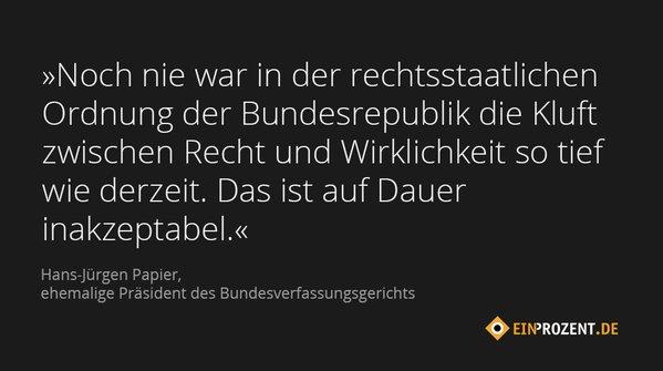 Hans-Jürgen Papier muss es am besten wissen - der hat die Lage selbst herbeigezogen