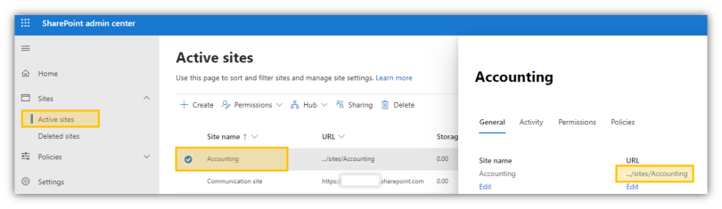 """SharePoint admin center  Home  Sites  Active sites  Deleted sites  Policies  Settings  Active sites  Use this page to sort and filter sites and manage site settings. Learn more  -+- Create Permissions v  Hub V Sharing Delete  Accounting  General  Site name  Accounting  ktivity  Permissions  Site name v  site  """" nti ng  https:/.•'  Policies  URL  ...'sites/Accounting  repaint"""