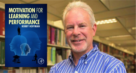 Dr. Bobby Hoffman's book Motivation, Learning and Performance