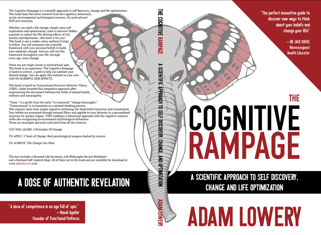 The Cognitive Rampage: A Dose of Authentic Revelation By Adam Lowery