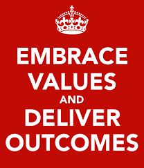 embrace values and deliver outcomes