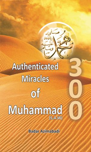 Miracles by Prophet Muhammad