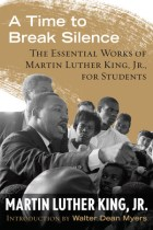 A Time to Break SilenceMartin Luther King, Jr.Grades 5 to 8
