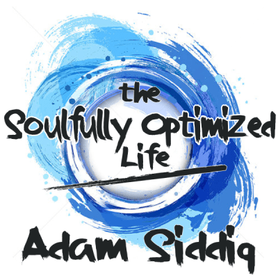 The Soulfully Optimized Life