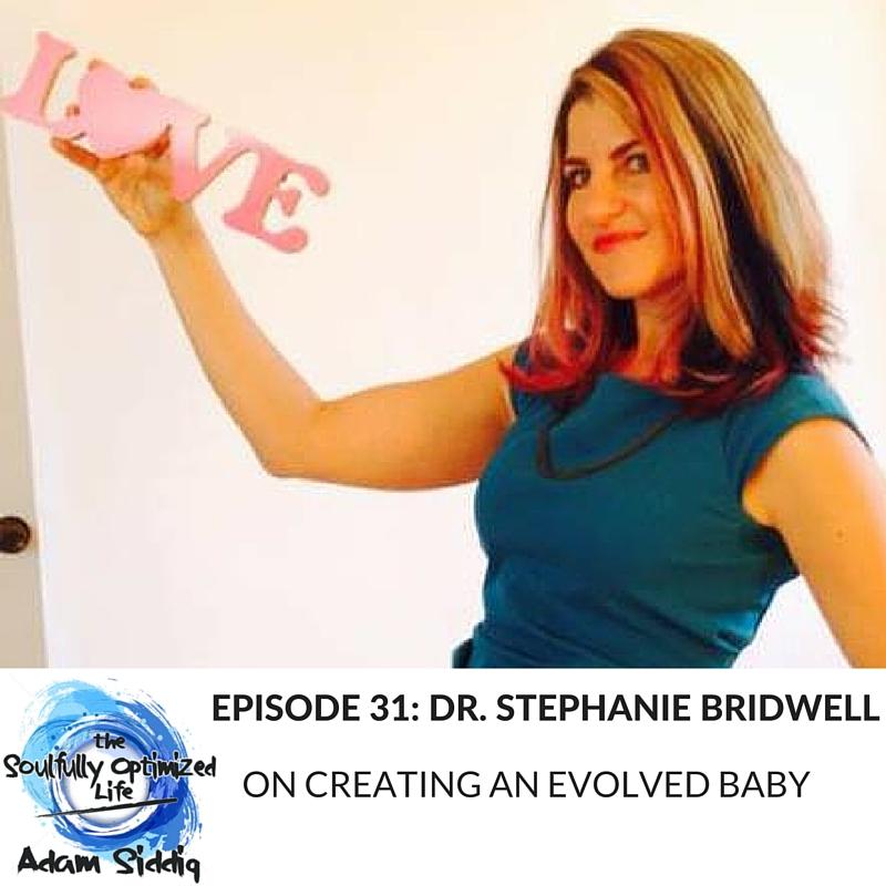 Dr. Stephanie Bridwell Evolved Baby