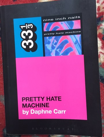 daphne carr, 33&1/3, pretty hate machine