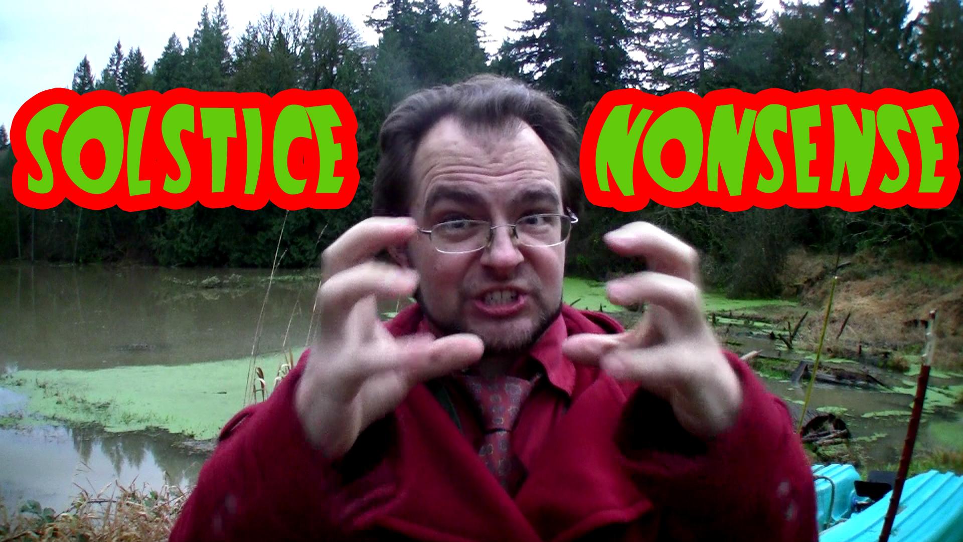 2014-12-21 Solstice Nonsense
